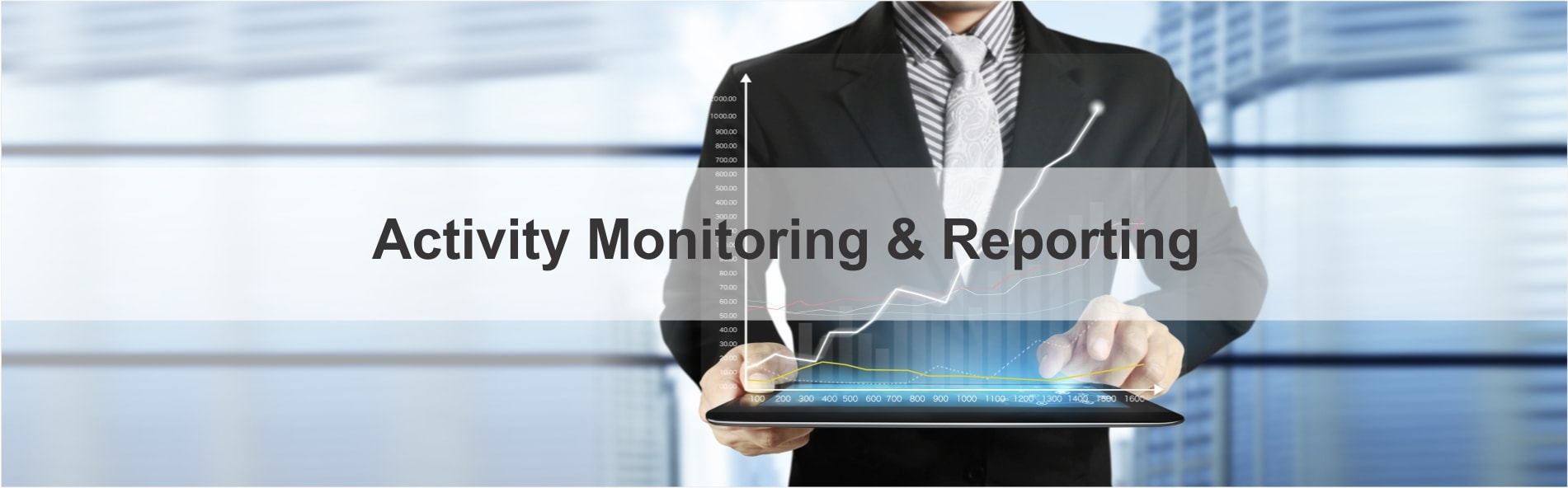 Activity Monitoring & Reporting